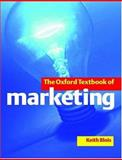 The Oxford Textbook of Marketing, , 0198775768