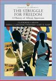 Struggle for Freedom : A History of African Americans, Carson, Clayborne and Lapsansky-Werner, Emma J., 0321355768