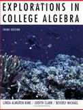 Explorations in College Algebra, Kime, Linda Almgren and Clark, Judith, 0471465763