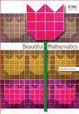 Beautiful Mathematics, Erickson, Martin, 0883855763
