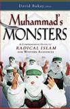 Muhammad's Monsters, David Bukay, 0892215763