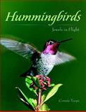 Hummingbirds, Connie Toops, 089658576X