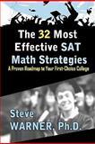 The 32 Most Effective SAT Math Strategies, Steve Warner, 1460925769