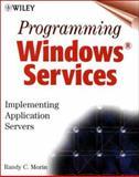 Programming Windows Services, Randy Charles Morin, 047138576X
