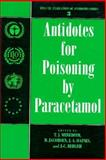 Antidotes for Poisoning by Paracetamol, Meredith, T. J. and Jacobsen, D., 0521495768