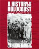 A History of the Holocaust 9780531155769