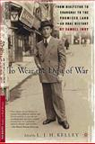 To Wear the Dust of War : From Bialystok to Shanghai to the Promised Land, an Oral History, Iwry, Samuel, 1403965765