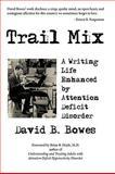 Trail, David B. Bowes, 143892576X