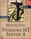 Managing Windows NT Server, Hilliker, Howard F., 1562055763