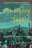 The London Hanged, Peter Linebaugh, 1859845762