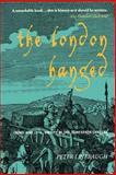 The London Hanged, Peter Linebaugh, 1859845762