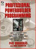 More Professional Powerbuilder 4.0 Programming, Bukauskas, Paul and Braunstein, Bruce, 0132385775
