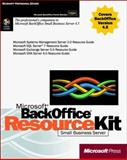 Microsoft BackOffice Small Business Server 4.5 Resource Kit, Microsoft Official Academic Course Staff, 0735605777