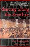 Dancing along the Deadline, Ezra H. Ripple, 0891415777