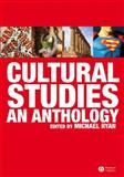 Cultural Studies : An Anthology, , 1405145773