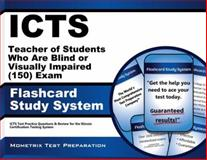 ICTS Teacher of Students Who Are Blind or Visually Impaired (150) Exam Flashcard Study System : ICTS Test Practice Questions and Review for the Illinois Certification Testing System, ICTS Exam Secrets Test Prep Team, 1614035776