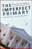 The Imperfect Primary, Barbara Norrander, 0415995779