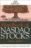 Mergent's Handbook of NASDAQ Stocks Fall 2008 : Featuring 2nd Quarter Results For 2008, NAS, 0470275774
