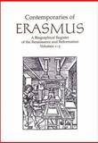Contemporaries of Erasmus : A Biographical Register of the Renaissance and Reformation, Bietenholz, Peter G., 0802085776