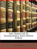 The Prayer of St Scholastic, Caroline Blanche Elizabeth Lindsay, 1146205775