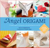 Angel Origami, Nick Robinson, 1780285779