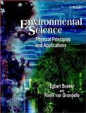 Environmental Science : Physical Principles and Applications, Boeker, Egbert and Van Grondelle, Rienk, 0471495778