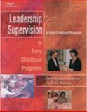 Leaders and Supervisors in Child Care Programs, Sciarra, Dorothy June and Dorsey, Anne G., 0766825779