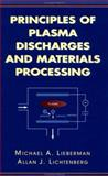 Principles of Plasma Discharges and Materials Processing, Lieberman, Michael A. and Lichtenberg, Allan J., 0471005770
