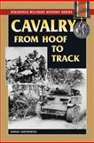 Cavalry from Hoof to Track, Roman Jarymowycz, 081173577X