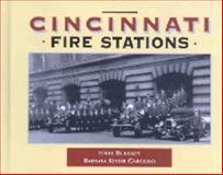 Cincinnati Fire Stations, Eddie Bilkasley and Barbara Keyser Gargiulo, 0971365776
