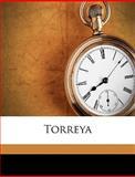 Torrey, Botanical Torrey Botanical Club Torreya, 1149565772