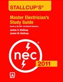 Stallcup's Master Electrician's Study Guide, 2011 Edition, James G. Stallcup and James W. Stallcup, 144960577X