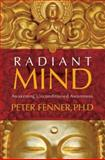 Radiant Mind, Peter Fenner, 159179577X