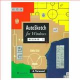 Autosketch for Windows Release 2, Yarwood, Alfred J., 0582285771
