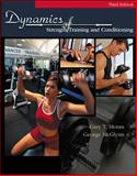 Dynamics of Strength Training, Moran, Gary T. and McGlynn, George, 069729577X