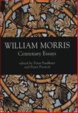 William Morris : Centenary Essays, , 0859895777