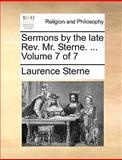 Sermons by the Late Rev Mr Sterne, Laurence Sterne, 1170625770