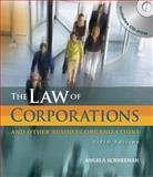Law of Corporations and Other Business Organizations, Schneeman, Angela, 1435425774