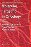 Molecular Targeting in Oncology, , 158829577X