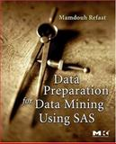 Data Preparation for Data Mining Using SAS, Refaat, Mamdouh, 0123735777