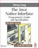 Java Native Interface : Programmer's Guide and Specification, Liang, Sheng, 0201325772