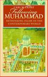 Following Muhammad, Carl W. Ernst, 0807855774