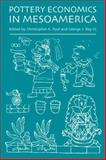 Pottery Economics in Mesoamerica, Pool, Christopher A., 0816525773