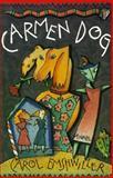 Carmen Dog, Carol Emshwiller, 091651577X