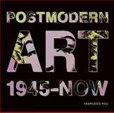 Post Modern Art, 1945-Now, Francesco Poli, 0061665770