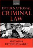 International Criminal Law, Kittichaisaree, Kriangsak, 0198765770