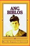 Ang Biblos, Eugenio Guerrero, 1494985772