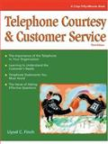 Telephone Courtesy and Customer Service 9781560525776