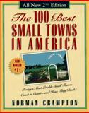 The 100 Best Small Towns in America, Norman Crampton, 0028605772