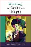 Writing as Craft and Magic, Stepp, Carl Sessions, 0195305779